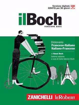 Immagine di Il Boch minore. Dizionario francese-italiano, italiano-francese. Con Contenuto digitale (fornito elettronicamente)