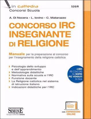 Immagine di Concorso IRC insegnante di religione. Manuale per la preparazione al concorso per l'insegnamento della religione cattolica. Con estensione online