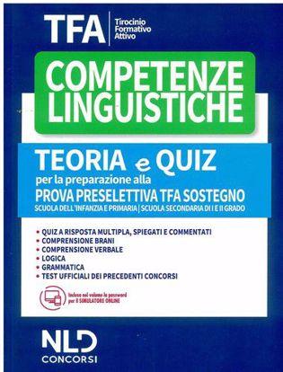 Immagine di TFA. Competenze linguistiche. Teoria e quiz per la preparazione alla prova preselettiva. TFA sostegno