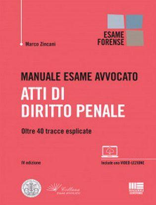 Immagine di Manuale esame avvocato. Atti di diritto penale. Oltre 40 tracce esplicate