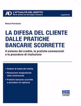 Immagine di La difesa del cliente dalle pratiche bancarie scorrette