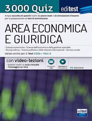 Immagine di EdiTEST. Area economica e giuridica. Economia, Giurisprudenza, Scienze politiche 2021: raccolta di 3.000 quiz. Valido anche per i TOLC. Con software di simulazione