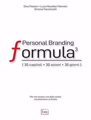 Immagine di Personal Branding Formula. 30 capitoli, 30 azioni, 30 giorni. Ediz. integrale