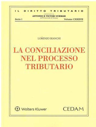 Immagine di La conciliazione nel processo tributario