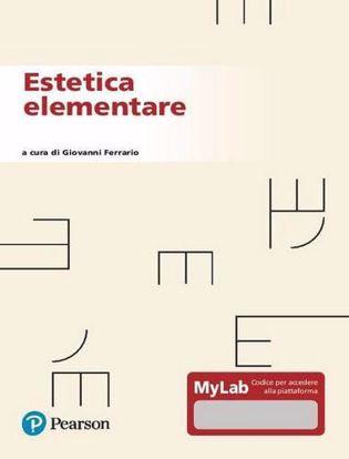 Immagine di Estetica elementare. Ediz. MyLab