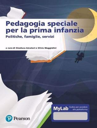 Immagine di Pedagogia speciale per la prima infanzia. Ediz. Mylab. Con Contenuto digitale per accesso on line