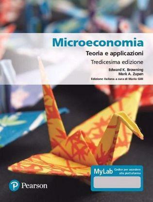 Immagine di Microeconomia. Teoria e applicazioni. Ediz. MyLab