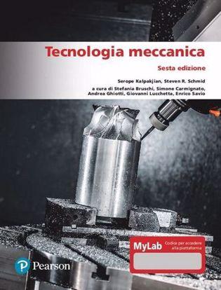 Immagine di Tecnologia meccanica. Ediz. MyLab