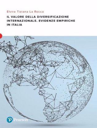 Immagine di Il valore della diversificazione internazionale. Evidenze empiriche in Italia
