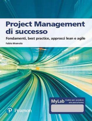 Immagine di Project management di successo. Ediz. MyLab. Con Contenuto digitale per accesso on line