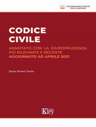 Immagine di Codice civile annotato con la giurisprudenza più rilevante e recente