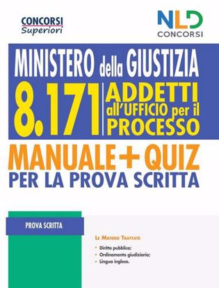 Immagine di Concorso Ministero della Giustizia: Manuale Completo per 8171 Addetti all'Ufficio per il Processo