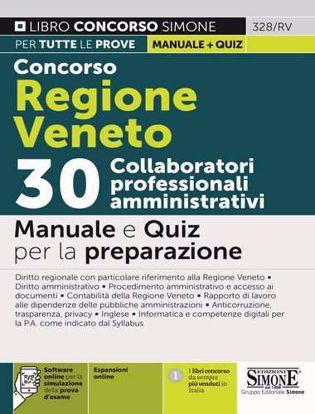 Immagine di Concorso Regione Veneto. 30 collaboratori professionali amministrativi. Manuale e quiz per la preparazione. Con espansione online. Con software di simulazione