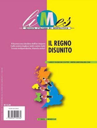 Immagine di Limes. Rivista italiana di geopolitica (2021). Vol. 7: Il Regno disunito