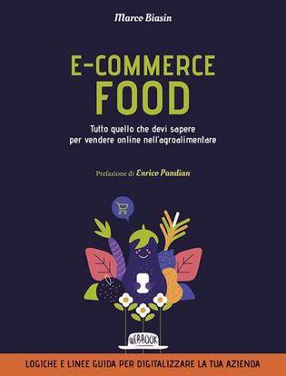 Immagine di E-commerce food. Tutto quello che devi sapere per vendere online nell'agroalimentare