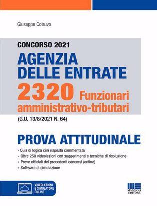 Immagine di Concorso 2021 Agenzia delle Enrate. 2320 Funzionari amminstrativo-tributari. Prova Attitudinale