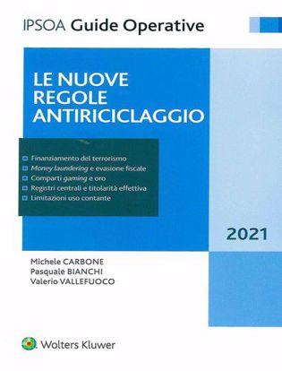 Immagine di Le nuove regole antiriciclaggio 2021