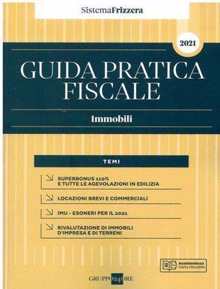 Immagine di Guida pratica fiscale. Immobili 2021