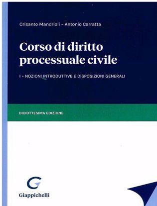 Immagine di Corso di diritto processuale civile - I Nozioni introduttive e disposizioni generali