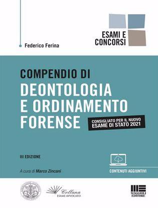 Immagine di Compendio di deontologia e ordinamento forense. Con espansione online