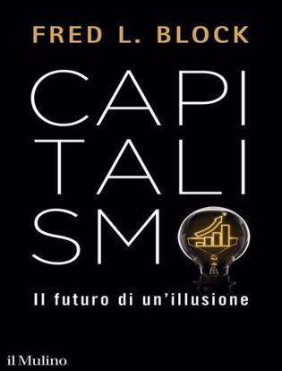 Immagine di Capitalismo. Il futuro di un'illusione
