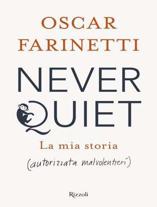 Immagine di Never quiet. La mia storia (autorizzata malvolentieri)
