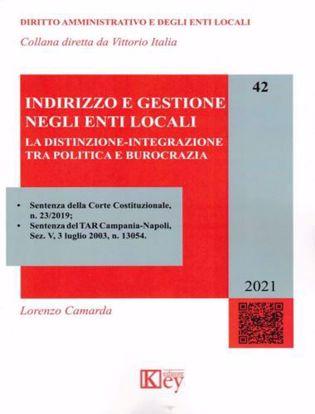 Immagine di Indirizzo e gestione negli Enti Locali. La distinzione-integrazione tra politica e burocrazia