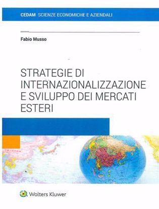 Immagine di Strategie di internazionalizzazione e sviluppo dei mercati esteri