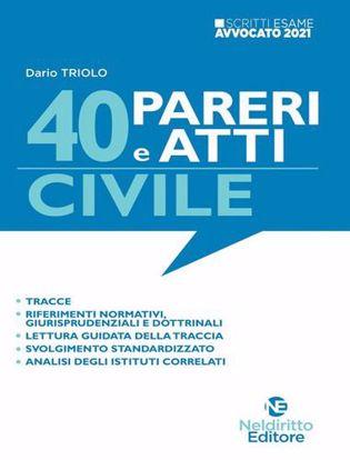 Immagine di Scritti Avvocato 40 Pareri e Atti Di Diritto Civile per l'Esame scritto di Avvocato 2021/2022