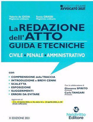 Immagine di Scritti Avvocato La Redazione Dell'Atto - Guida e Tecniche 2021/2022