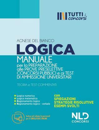 Immagine di Manuale di Logica per la preparazione alle prove preselettive Concorsi Pubblici e ai Test di Ammissione Universitari