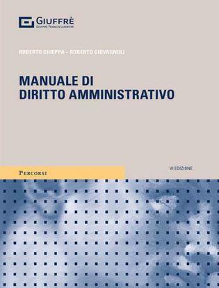 Immagine di Manuale di Diritto Amministrativo 2021