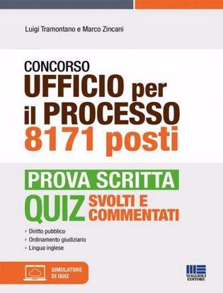 Immagine di Concorso Ufficio per il processo 8171 posti - Prova scritta Quiz svolti e commentati