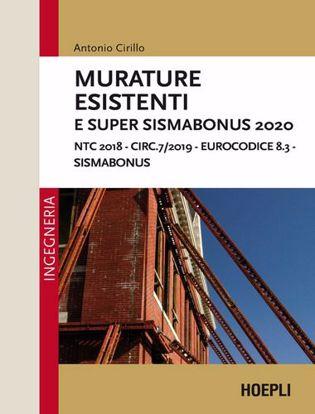 Immagine di Murature esistenti e Super Sismabonus 2020. NTC 2018 - Circ.7/2019 - Eurocodice 8.3 - Sismabonus