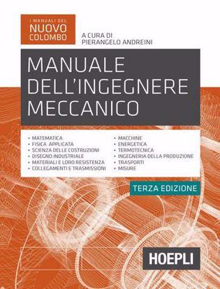 Immagine di Manuale dell'ingegnere meccanico. Nuova ediz.