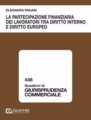 Immagine di La partecipazione finanziaria dei lavoratori tra diritto interno e diritto europeo