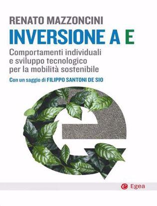 Immagine di Inversione a E. Comportamenti individuali e sviluppo tecnologico per la mobilità sostenibile
