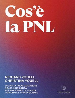 Immagine di Cos'è la PNL. Scopri la Programmazione Neuro-Linguistica per migliorare la tua vita personale e professionale
