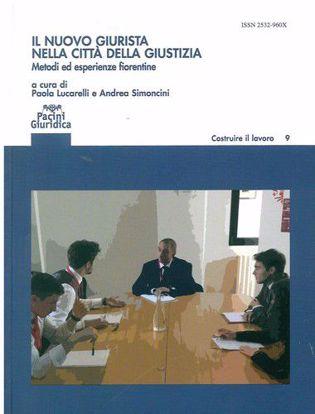 Immagine di Il nuovo giurista nelle città della giustizia. Metodi ed esperienze fiorentine
