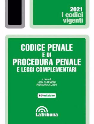 Immagine di Codice penale e di procedura penale e leggi complementari Settembre 2021
