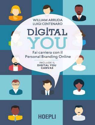Immagine di Digital you. Fai carriera con il personal branding online