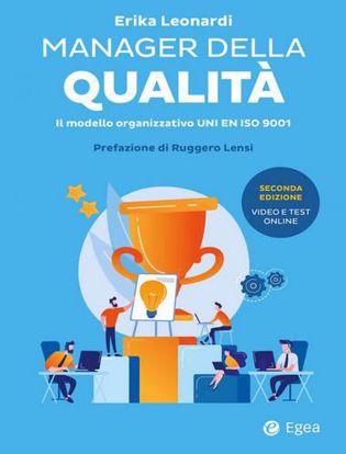 Immagine di Manager della qualità. Il modello organizzativo ISO 9001. Con Contenuto digitale per download e accesso on line