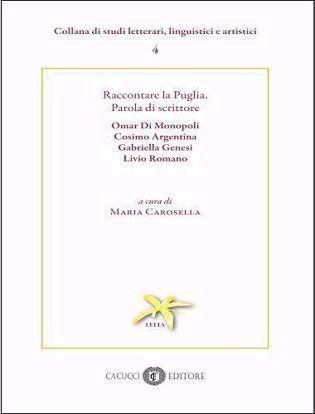 Immagine di Raccontare la Puglia - Parola di scrittore