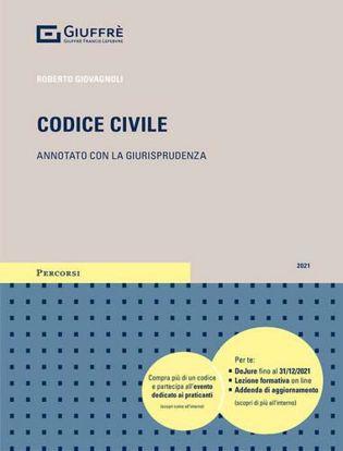 Immagine di Codice civile 2021. Annotato con la giurisprudenza. Con Contenuto digitale per download e accesso on line