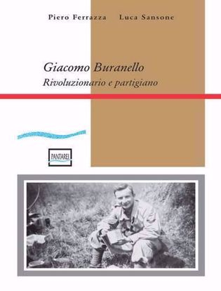 Immagine di Giacomo Buranello. Rivoluzionario e partigiano
