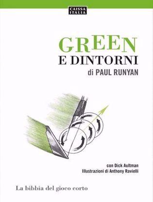 Immagine di Green e dintorni. La bibbia del gioco corto