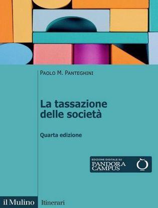 Immagine di La tassazione delle società. Nuova ediz.