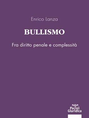 Immagine di Bullismo. Fra diritto penale e complessità