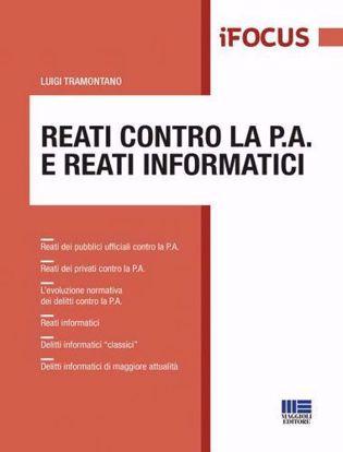 Immagine di Reati contro la P.A. e reati informatici