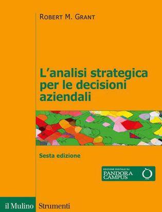 Immagine di L' analisi strategica per le decisioni aziendali. Nuova ediz.